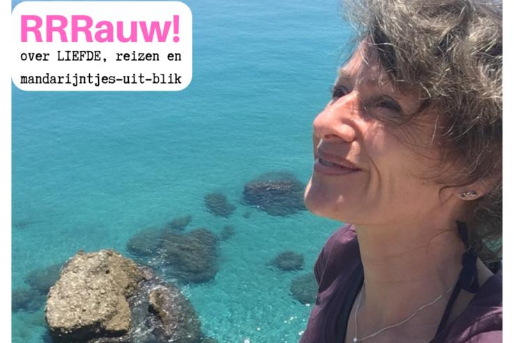 RRRauw! over liefde, reizen en mandarijntjes uit blik